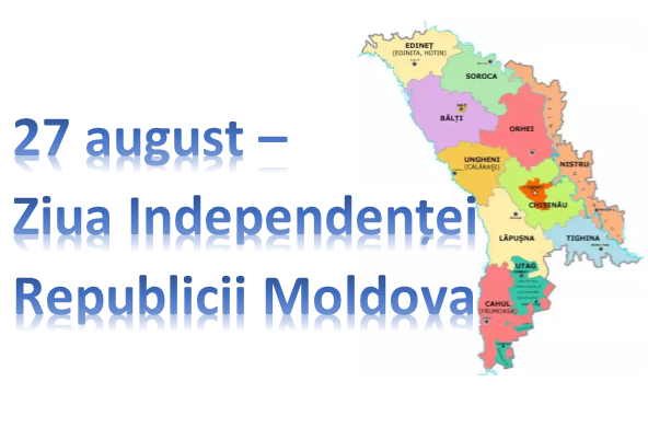 27 august –Ziua Independenței Republicii Moldova