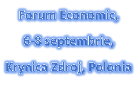 Forum Economic, 6-8 septembrie, Krynica Zdroj, Polonia